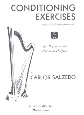Conditioning Exercises for Beginners And Advanced Harpists By Salzedo, Carlos (COP)