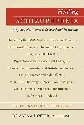 Healing Schizophrenia By Hoffer, Abram